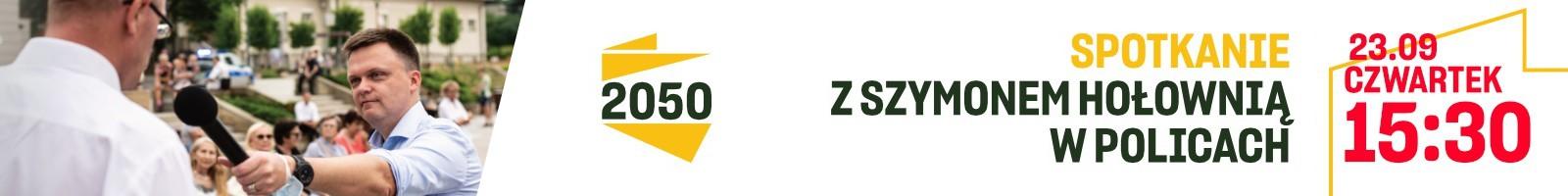reklama | Polska2050 | Spotkanie z Szymonem Hołownią